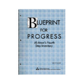 UK16 Blueprint for Progress: Al-Anons Fourth Step Inventory